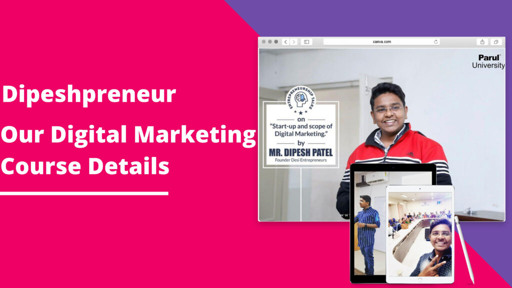 Dipeshprener - Our Digital Marketing Course​ in vadodara details