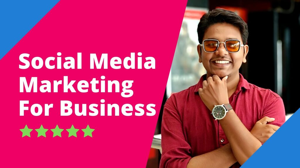 Social Media Marketing For Business - For Small Business
